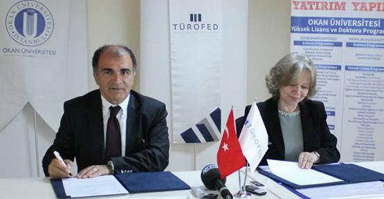 Okan Üniversitesi ile TÜROFED arasında eğitim işbirliği
